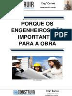 Porque Os Engenheiros São Importantes Para a Obra