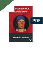 Kollontai Aleksandra - La Bolchevique Enamorada.rtf