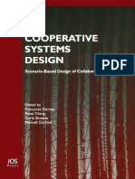 Francoise Darses, InTERNATIONAL CONFERENCE on the DESIGN O, Rose Dieng, Carla Simone, Manuel Zacklad Cooperative Systems Design Scenario-Based Design of Collaborative Systems