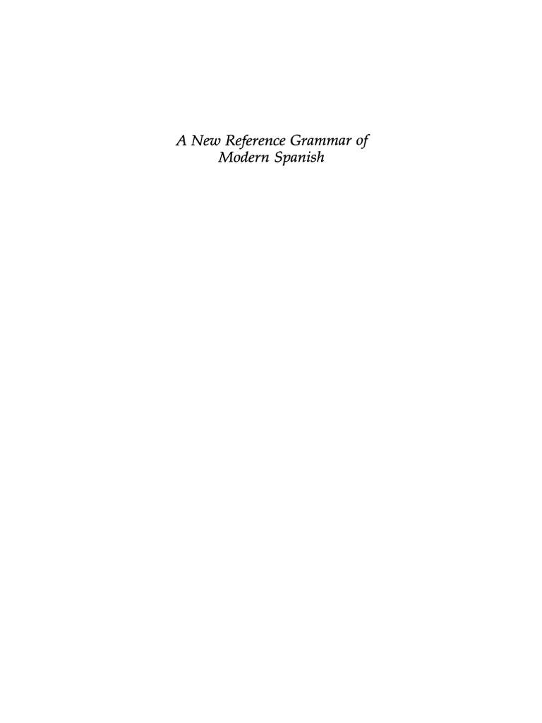 Spanish, A New Reference Grammar of Modern (Butt & Benjamin ...