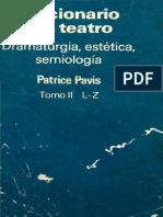 PAVIS, P. - Diccionario Del Teatro - Dramaturgia Estetica Semiologia Tomo 02 (L-z)