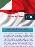 Dayanara a.m Ppt Banda Aceh