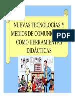Nuevas Tecnologias y Medios de Comunicacion Como Herramientas Didacticas