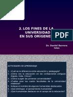 Fines Universidad en Sus Orígenes