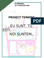 Proiect Tematic Eu Silumea Mea