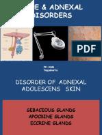 Kuliah Acne & Adnexal Disorders Tadulako 2013