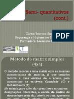 Metodos Semi Quantitativos Cont 2