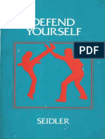 Defend Yourself Scientific Personal Defense - Seidler