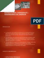 Estructuras Terminales – Disipadores de Energia