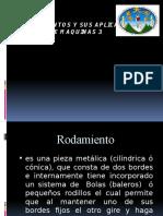 61861814-RODAMIENTOS-Y-SUS-APLICACIONES-1.pptx