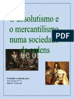 História Absolutismo e Mercantilismo Numa Sociedade de Ordens Ana Vieira
