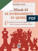 Antonio Gude El método 64 de entrenamiento en ajedrez.pdf