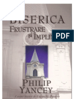 Philip Yancey - Biserica Frustrare Sau Implinire