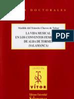 La vida musical en los conventos femeninos de Alba de Tormes (Salamanca) / Matilde del Tránsito CHAVES DE TOBAR