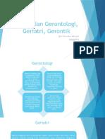 Pengertian Gerontologi, Geriatri, Gerontik Ppt
