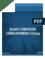 04 Diseño y Cementacion Cañería Intermedia 13 375pulg
