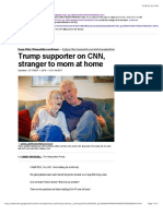 Trump Supporter on CNN, Stranger to Mom at Home
