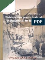 Volker Wollman_Patrimoniu preindustrial si industrial în Romania vol II