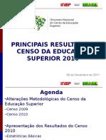 0911 Resultados Censo Educacao Superior 2010 (1)