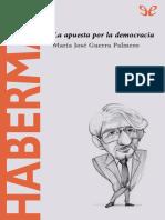[Descubrir La Filosofia 26] Guerra Palmero, Maria Jose - Habermas. La Apuesta Por La Democracia [27882] (r1.1)