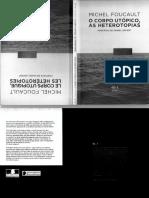 278194531 Foucault Michel o Corpo Utopico as Heterotopias