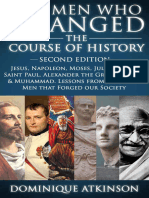 The Men Who Changed the Course of History