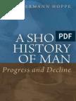A Short History of Man, Progress and Decline - Hans-Hermann Hoppe