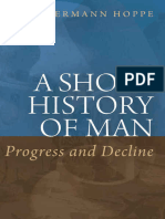 A Short History of Man, Progress and Decline - Hans-Hermann Hoppe