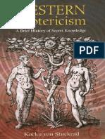 Western Esoterism. A Brief History of Secret Knowledge - Kocku Von Stuckrad (2005)