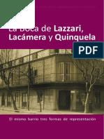 LA BOCA-.Lazzari,Lacámera y Quinquela. Fundación OSDE