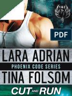 Lara Adrian & Tina Folsom - Phoenix Code 1-2 - Cut & Run