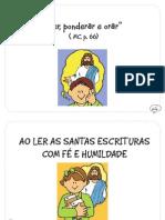 """Ler, Ponderar e Orar"" (MC p. 66)"