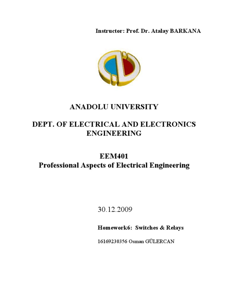 Eem401 Professional Aspects Of Electrical Engineering Switches Spst Relay Normally Closed Amp Relays Switch