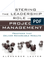 Mastering the Leadership Role in Project Management - Practices that Deliver Remarkable Results - A. Laufer (FT Press, 2012) BBS.pdf