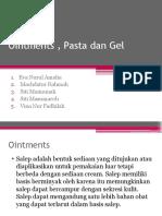Ointments , Pasta Dan Gel