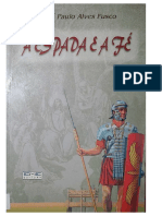 A Espada e a Fe (Jose Paulo Alves Fusco)
