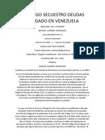 Embargo Secuestro Deudas Abogado en Venezuela