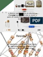 Capacitor, Resistor