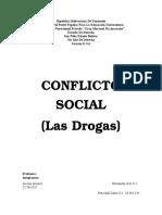 Conflicto Social Las Drogas