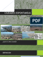 Ciudades Espontaneas.pptx Coyla