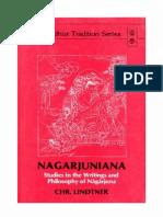 Christian Lindtner - Nagarjuniana. Studies in the Writings and Philosophy of Nagarjuna