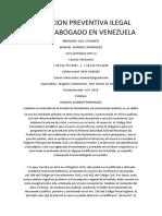 Detencion Preventiva Ilegal Drogas Abogado en Venezuela