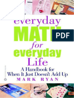 Everyday Math for Everyday Life a Handbook for When It Just Doesn't Add Up