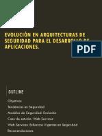 Evolución en Arquitecturas de Seguridad Para El Desarrollo