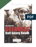 Ralf Georg Reuth - Goebbels Una Biografia