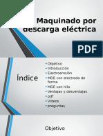 Maquinado Por Descarga Electrica