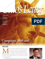 Campaign 2008 and The Cult of the Presidency, Cato Cato's Letter