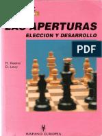 Ajedrez. Las Aperturas, Elección y Desarrollo - Keene, R. y Levy, D. (1995)