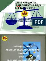 tugas analisis kebijakan Perdir Bpjs No. 4 Th 2016 Edit 2