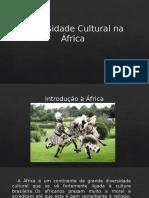 Diversidade cultural na Africa